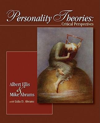Personality Theories By Abrams, Mike/ Ellis, Albert/ Dengelegi Abrams, Lidia