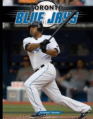 Sportszone Toronto Blue Jays by Gerstner, Joanne [Library Binding] at Sears.com